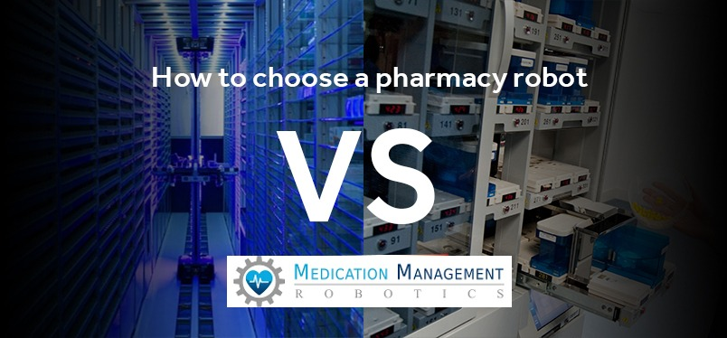 How to choose a pharmacy robot that is right for you