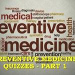 Preventive Medicine Quizzes - part 1