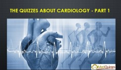 The Quizzes about Cardiology – Part 1