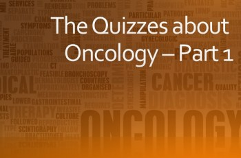 The Quizzes about Oncology – Part 1