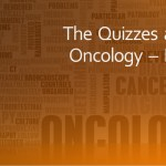 The Quizzes about Oncology – Part 2