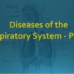 Diseases of the Respiratory System - Part 2