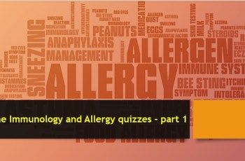 The Immunology and Allergy quizzes - part 1