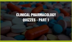 Clinical Pharmacology Quizzes - Part 1