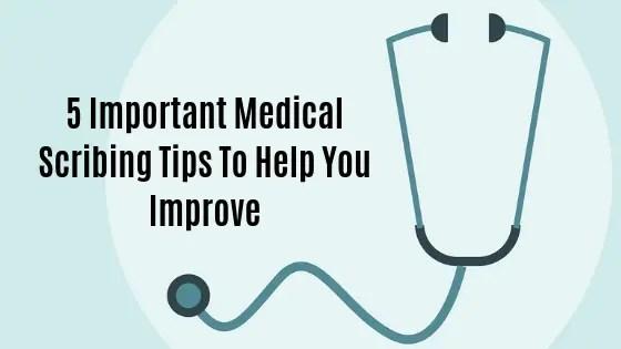 Medical Scribing Tips