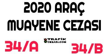2020 Araç Muayene Cezası