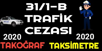 31/1-B Trafik Cezası