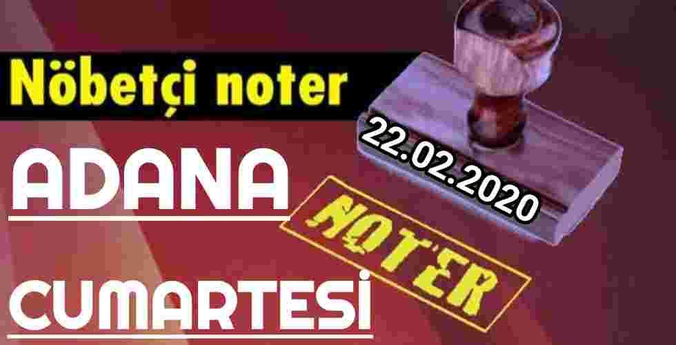 Adana Nöbetçi Noter 22 Şubat