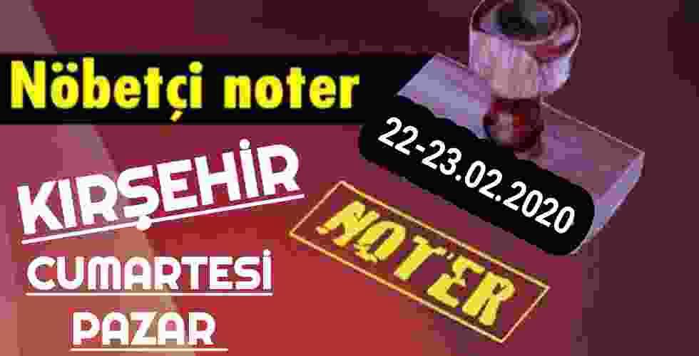 Kırşehir Nöbetçi Noter 22-23 Şubat
