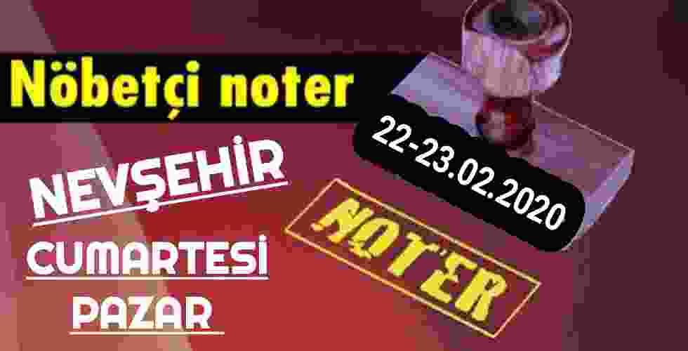Nevşehir Nöbetçi Noter 22-23 Şubat