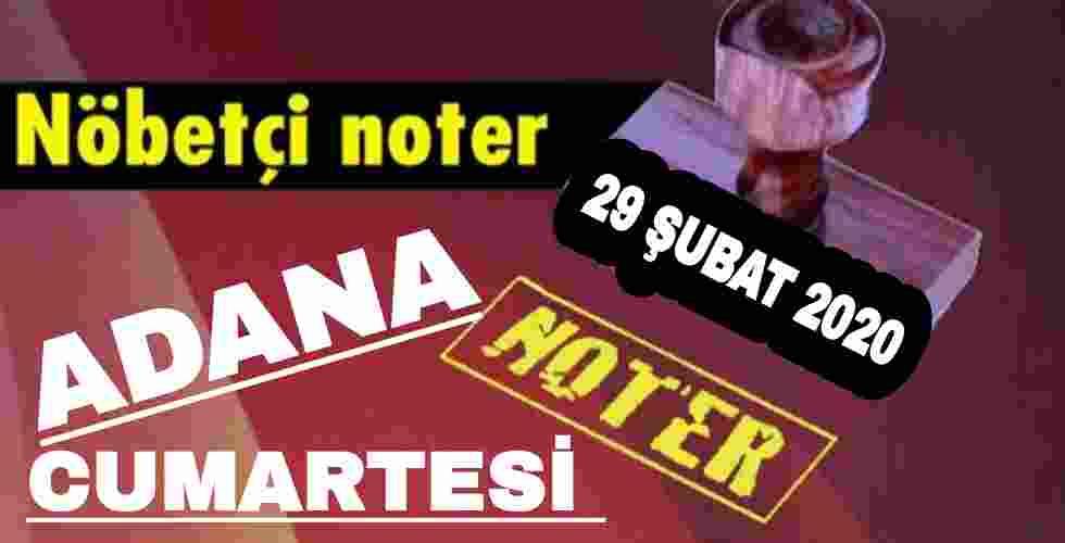 Adana Nöbetçi Noter 29 Şubat