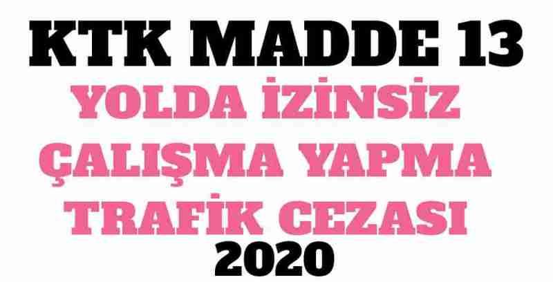 KTK Madde 13