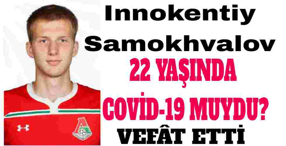 Innokentiy Samokhvalov Covid-19