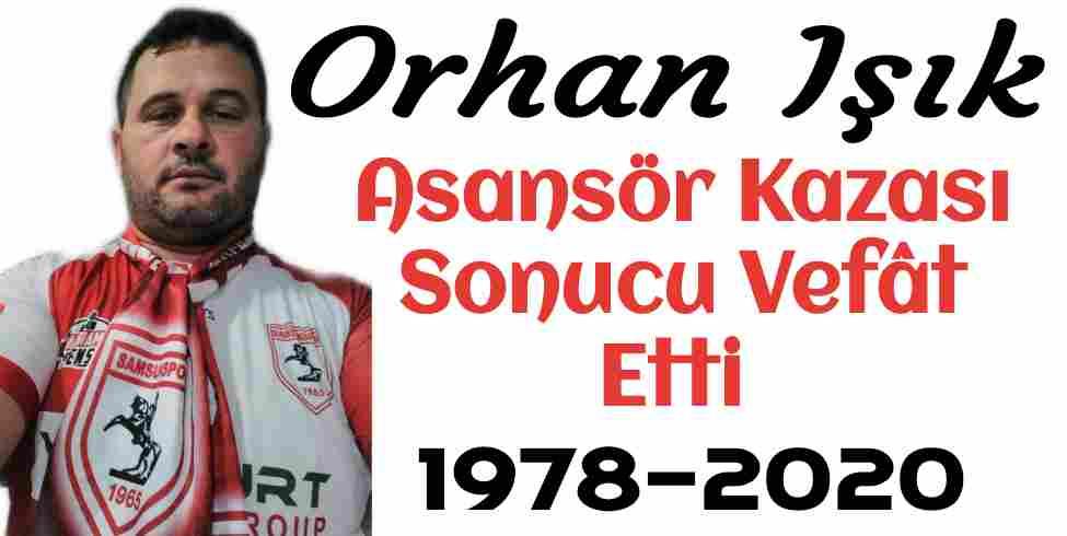 Orhan Işık Asansör Kazası