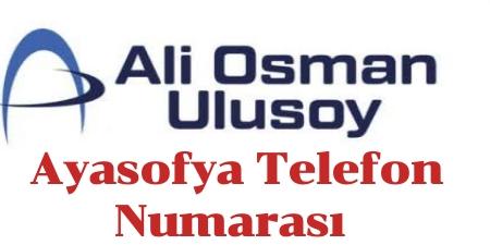 Ulusoy Ayasofya Telefon Numarası