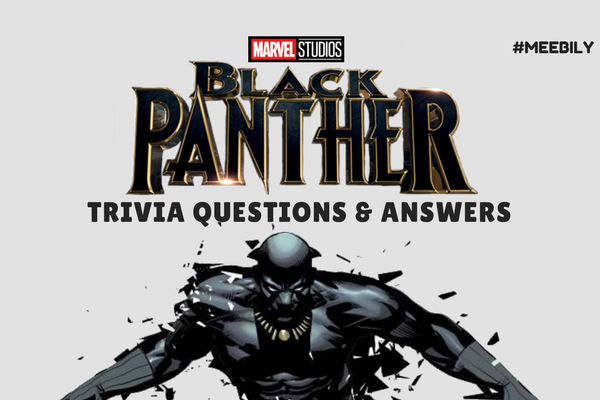 Black Panther Trivia Questions & Answers - Meebily