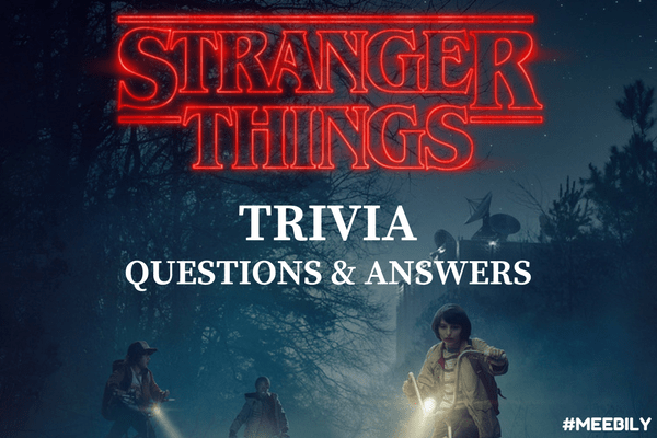 graphic regarding Printable Trivia Question and Answers named 50+ Stranger Factors Trivia Thoughts Remedies - Meebily