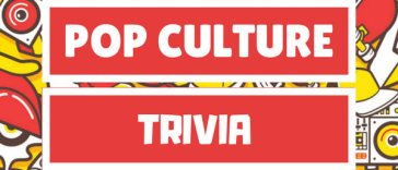 Pop Culture Trivia Questions Answers Quiz Game