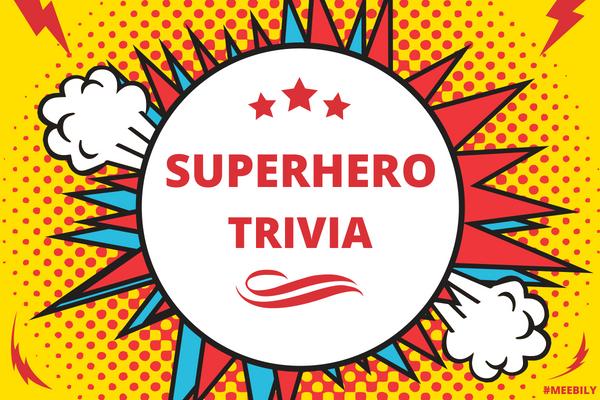 100+ 100+ Superhero Trivia Questions & Answers - Meebily