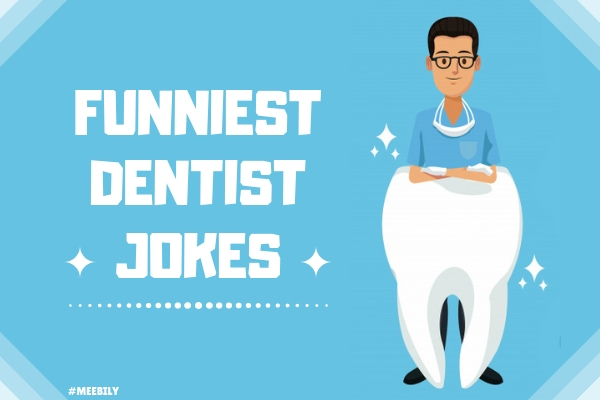 Funniest Dentist Jokes for kids & adults