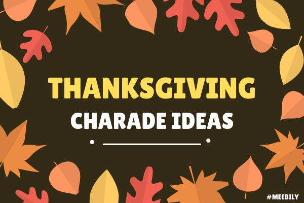 Thanksgiving Charade Word Game Ideas