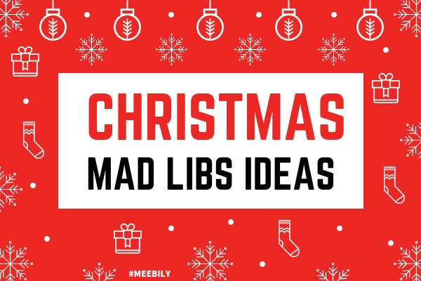 62dcd0a63d Christmas Mad Libs Game Ideas - Meebily