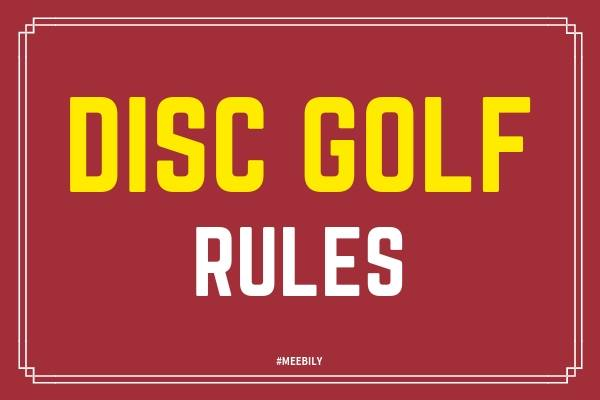 Disc Golf Rules How to Play Disc Golf Game