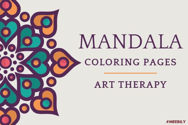 Mandala Coloring Pages - Art Therapy