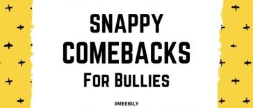 Snappy Comebacks for Bullies
