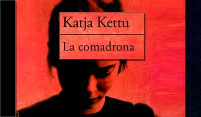 La comadrona, Katja Kettu