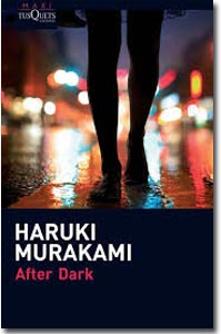 After Dark. Haruki Murakami