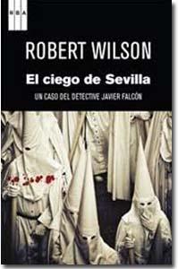 Un ciego en Sevilla. Robert Wilson