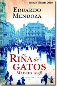 Riña de gatos, Eduardo Mendoza.