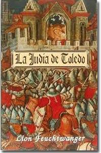 La judía de Toledo, Lion Feuchtwanger