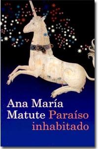 Paraíso inhabitado. Ana María Matute