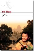 ¡Vivir!,Yu Hua