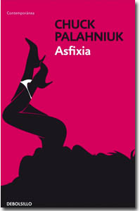 Asfixia, Chuck Palahniuk