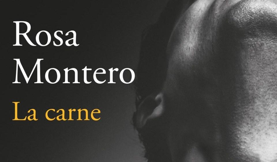 La carne, Rosa Montero