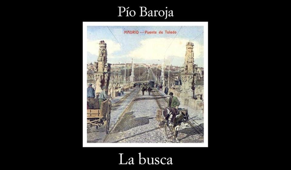 La busca, Pio Baroja