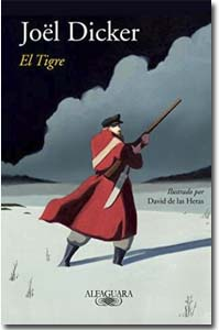 El tigre Joël Dicker Me encanta leer