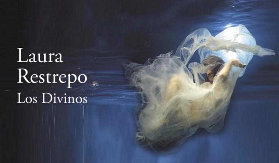 Los divinos Laura Restrepo