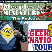 Meeples & Miniatures - Episode 201 - Geek Nation Tours revisited