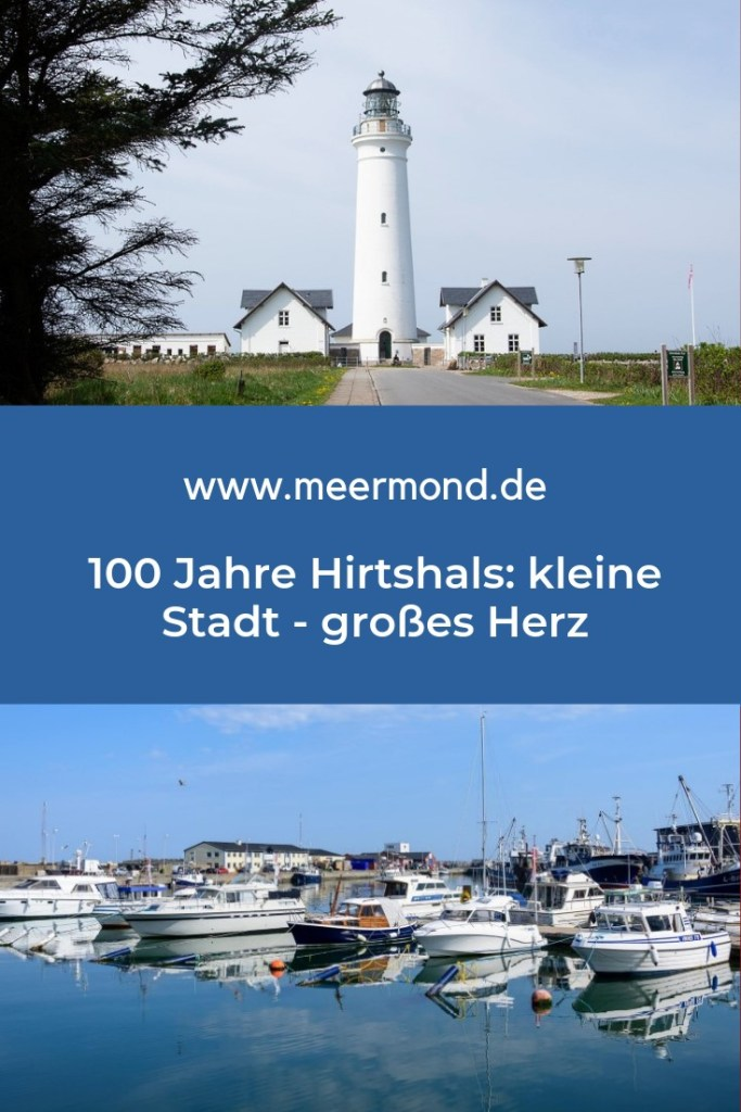 Hirtshals 100 Jahre Meermond Pinterest