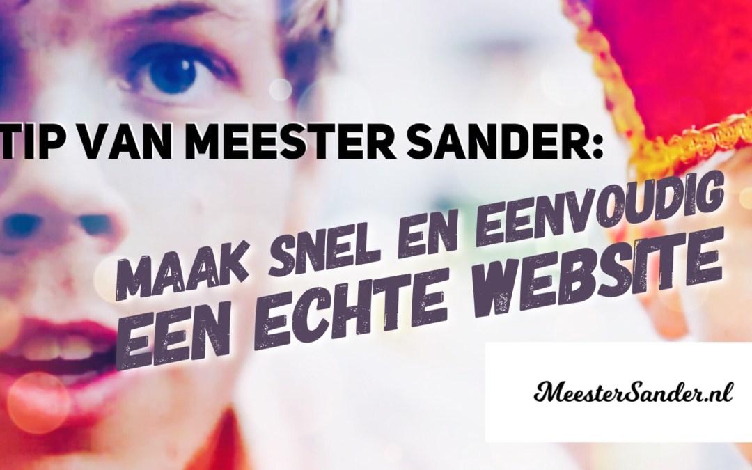 Tip van meester Sander: Maak snel en eenvoudig een echte website