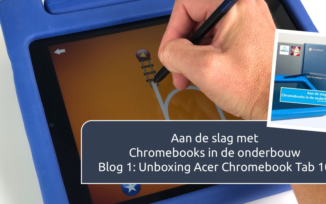 Unboxing Acer Chromebook Tab 10 – Cloudwise