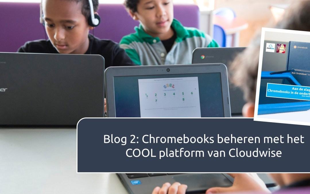 De Acer Chromebook Tab 10 beheren met het COOL platform van Cloudwise