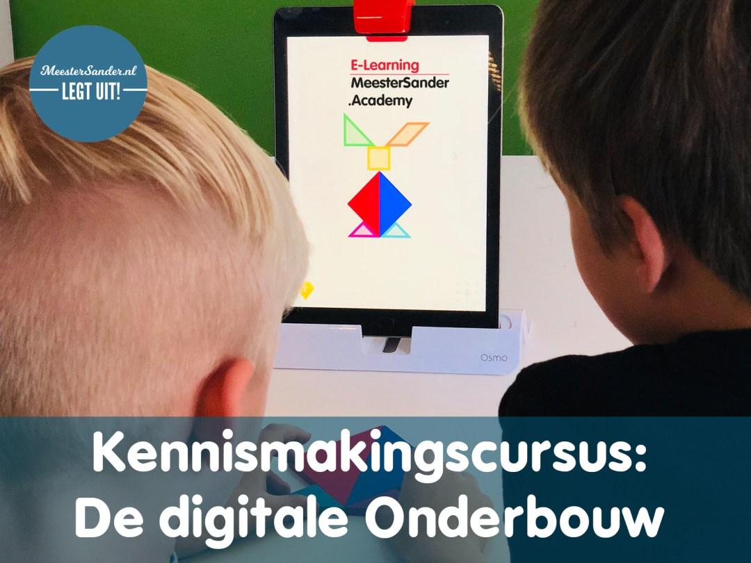 kennismakingscursus De digitale onderbouw