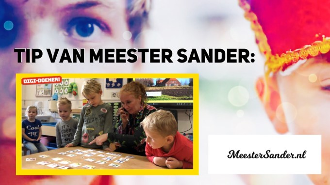 Tip van meester Sander Digidoener