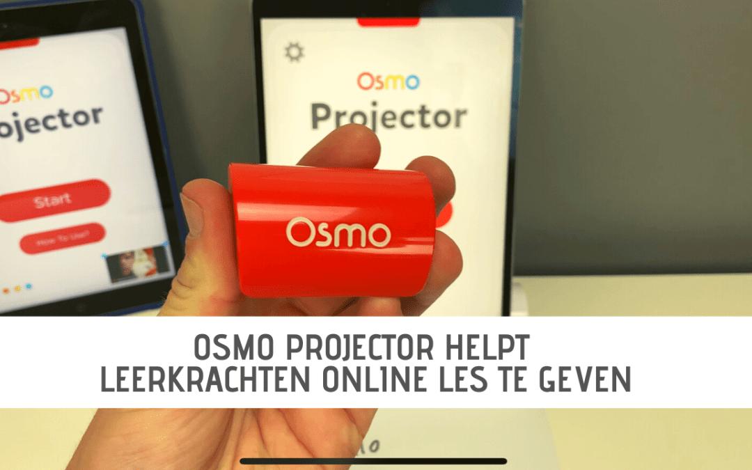 Osmo Projector helpt leerkrachten online les te geven