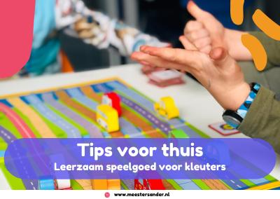 Leerzaam speelgoed voor kleuters – Tips van Meester Sander
